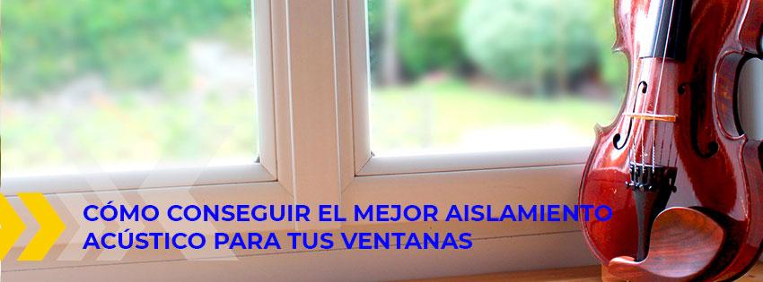 aislamiento acústico para ventanas