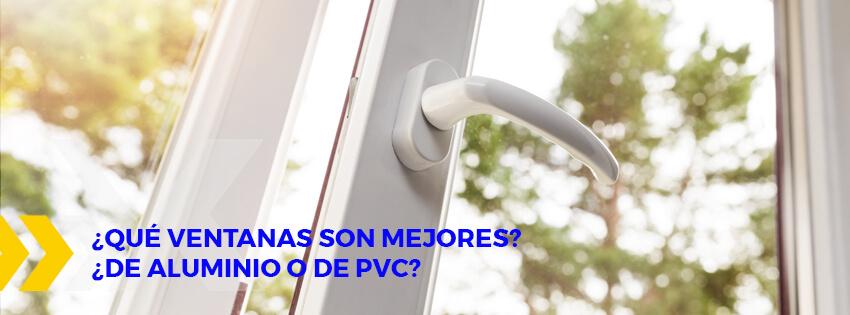 que ventanas son mejores de aluminio o de pvc