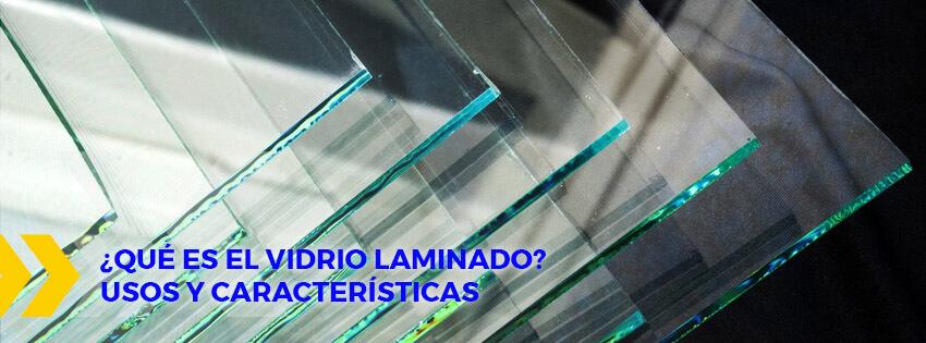 vidrio laminado