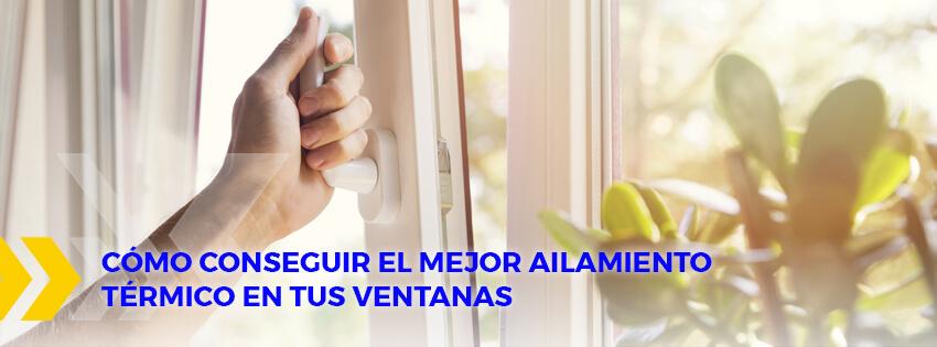 aislamiento térmico en tus ventanas