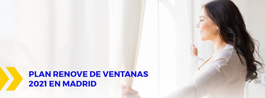 Plan renove de ventanas 2021 Madrid