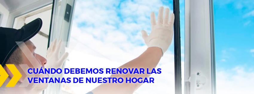 Cuando debemos renovar las ventanas de nuestro hogar