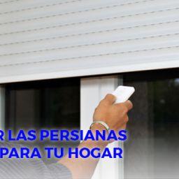 Como elegir las persianas adecuadas para tu hogar